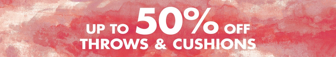 Throws & cushions up to 50% off