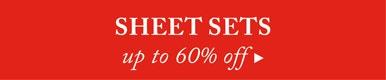 60% off Sheet Sets