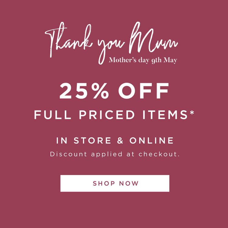 25% off Full Priced items